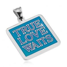 Stalowa zawieszka srebrnego koloru, napis TRUE LOVE WAITS, niebieska emalia