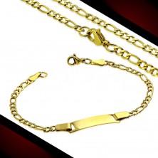 Stalowy zestaw złotego koloru - łańcuszek i bransoletka z lśniącą płytką